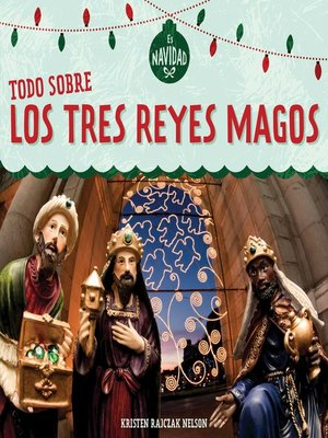 cover image of Todo sobre los tres Reyes Magos (All About the Three Kings)