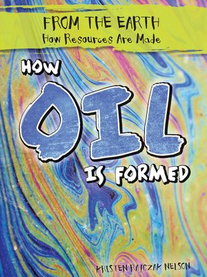 cover image of How Oil Is Formed