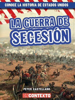cover image of La guerra de Secesión (The Civil War)