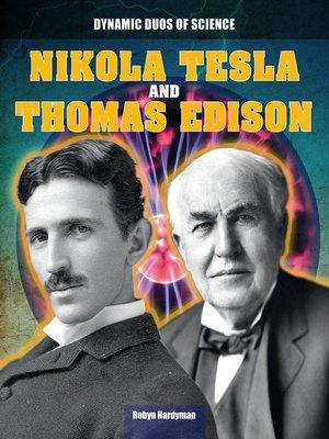 cover image of Nikola Tesla and Thomas Edison