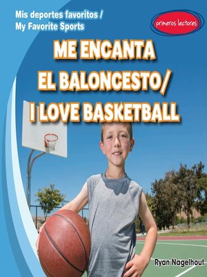 cover image of Me encanta el baloncesto (I Love Basketball)