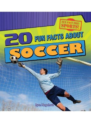 cover image of 20 Fun Facts About Soccer