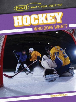 cover image of Hockey: Who Does What?