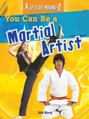 cover image of You Can Be a Martial Artist