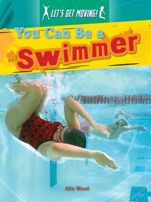 cover image of You Can Be a Swimmer