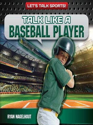 cover image of Talk Like a Baseball Player