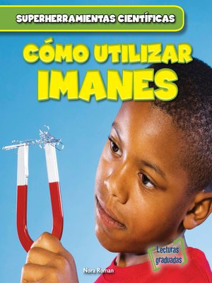 cover image of Cómo utilizar imanes (Using Magnets)