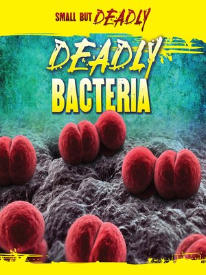 cover image of Deadly Bacteria