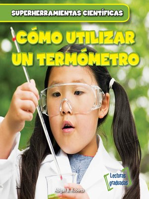 cover image of Cómo utilizar un termómetro (Using a Thermometer)