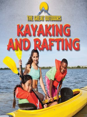 cover image of Kayaking and Rafting