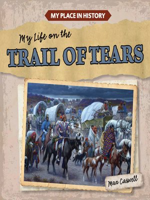 cover image of My Life on the Trail of Tears
