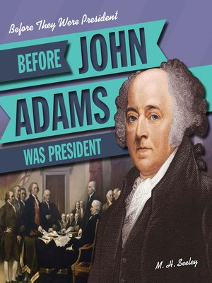 cover image of Before John Adams Was President