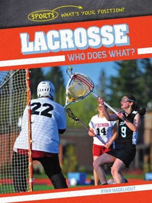 cover image of Lacrosse: Who Does What?