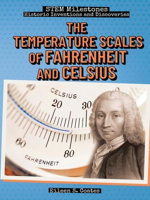 cover image of The Temperature Scales of Fahrenheit and Celsius