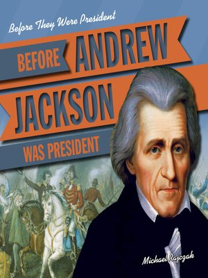 cover image of Before Andrew Jackson Was President
