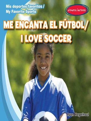 cover image of Me encanta el fútbol (I Love Soccer)