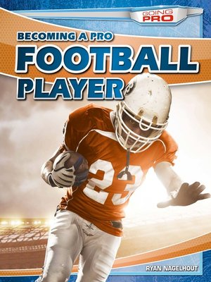cover image of Becoming a Pro Football Player