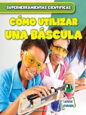 cover image of Cómo utilizar una báscula (Using a Scale)