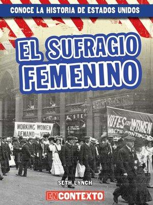 cover image of El sufragio femenino (Women's Suffrage)