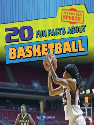 cover image of 20 Fun Facts About Basketball