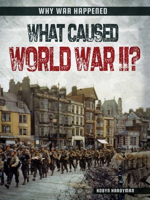 cover image of What Caused World War II?