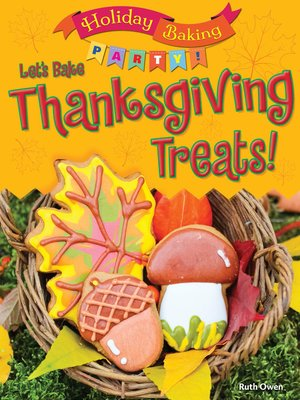 cover image of Let's Bake Thanksgiving Treats!