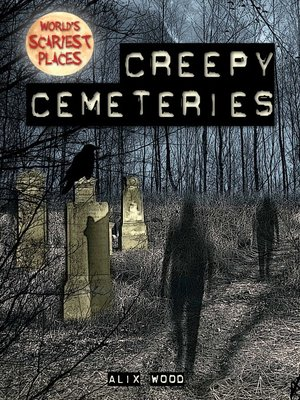 cover image of Creepy Cemeteries