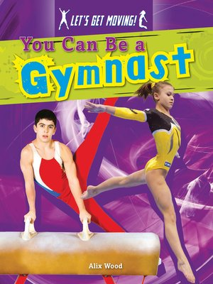 cover image of You Can Be a Gymnast