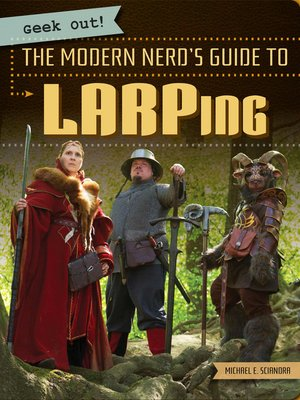 cover image of The Modern Nerd's Guide to LARPing