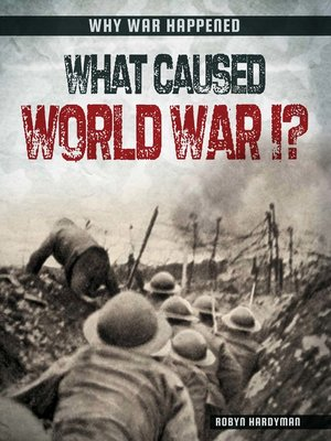 cover image of What Caused World War I?