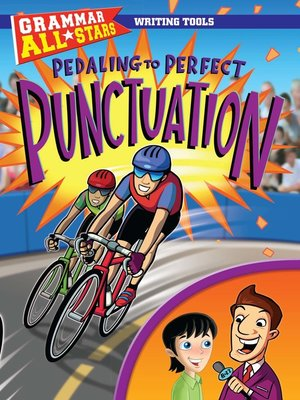 cover image of Pedaling to Perfect Punctuation