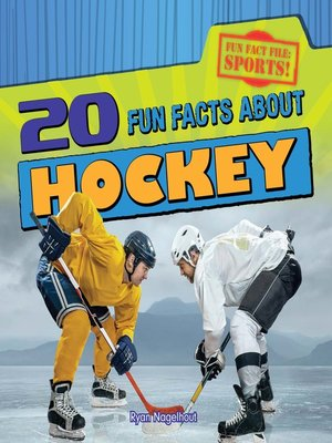 cover image of 20 Fun Facts About Hockey