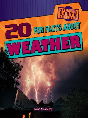 cover image of 20 Fun Facts About Weather