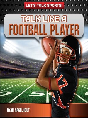 cover image of Talk Like a Football Player