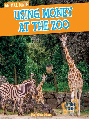 cover image of Using Money at the Zoo