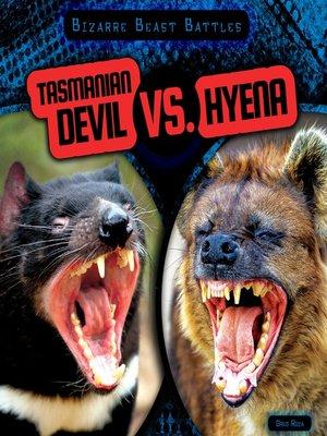 cover image of Tasmanian Devil vs. Hyena