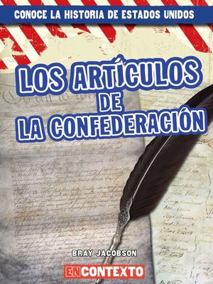 cover image of Los Artículos de la Confederación (The Articles of Confederation)
