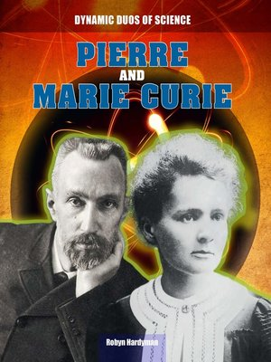 cover image of Pierre and Marie Curie