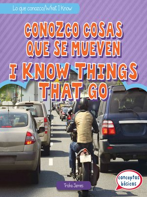 cover image of Conozco cosas que se mueven / I Know Things That Go