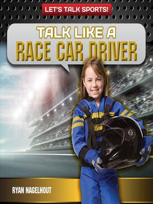 cover image of Talk Like a Race Car Driver