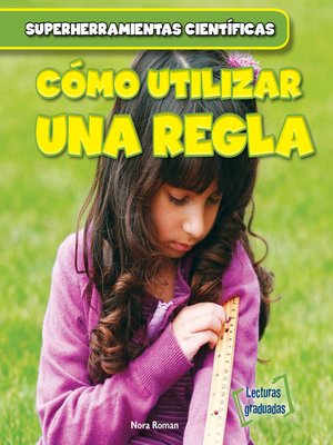 cover image of Cómo utilizar una regla (Using a Ruler)