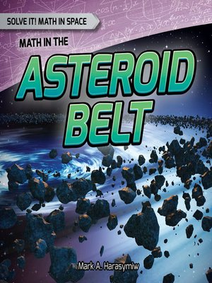 cover image of Math in the Asteroid Belt