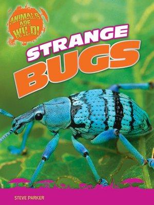 cover image of Strange Bugs