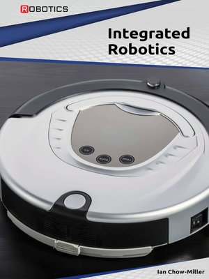 cover image of Integrated Robotics
