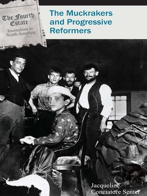 cover image of The Muckrakers and Progressive Reformers
