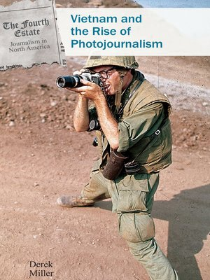 cover image of Vietnam and the Rise of Photojournalism
