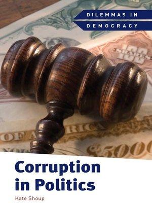 cover image of Corruption in Politics