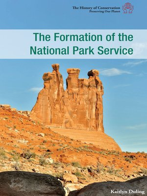 cover image of The Formation of the National Park Service