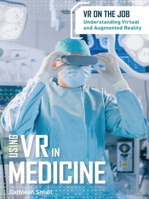 cover image of Using VR in Medicine