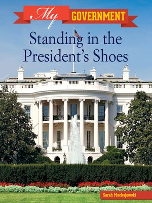 cover image of Standing in the President's Shoes